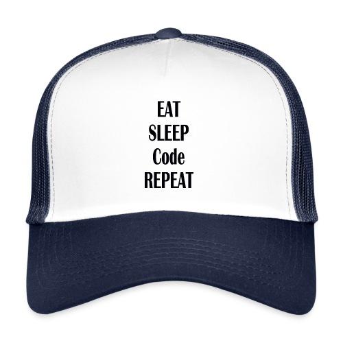 EAT SLEEP CODE REPEAT - Trucker Cap