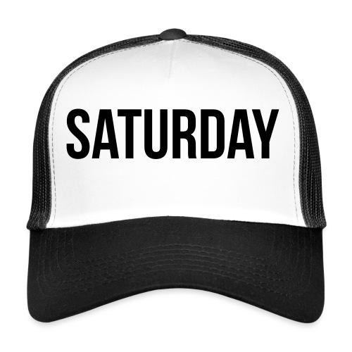 Saturday - Trucker Cap