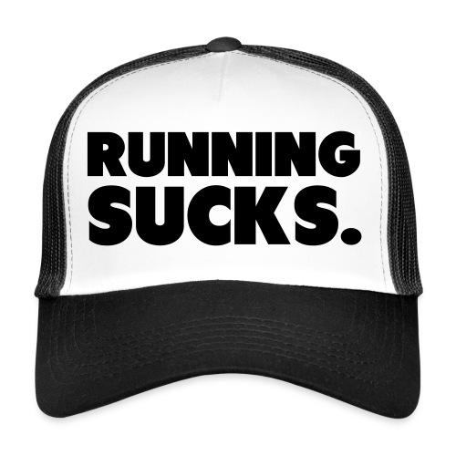 Running Sucks - Trucker Cap