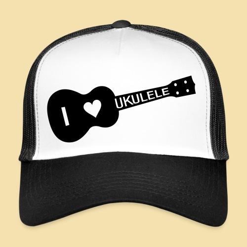 I love UKULELE - Trucker Cap