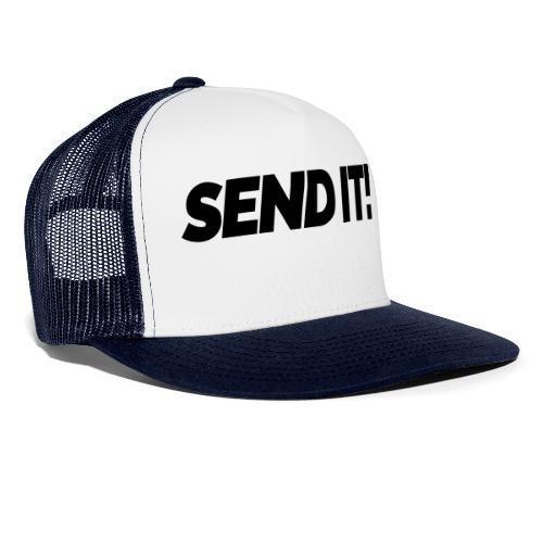 Send it! - Trucker Cap