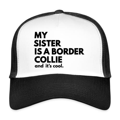MSB_TEE_SISTER - Trucker Cap