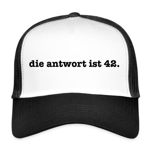 die antwort is 42 – Geschenkidee - Trucker Cap