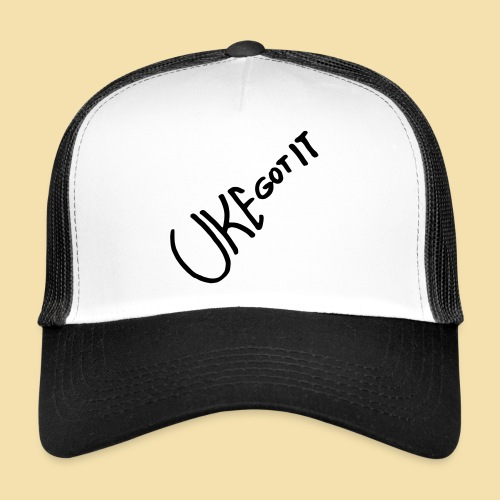 Uke got it - Trucker Cap