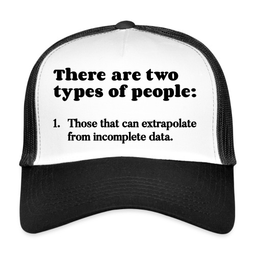 Types of ppl - Trucker Cap