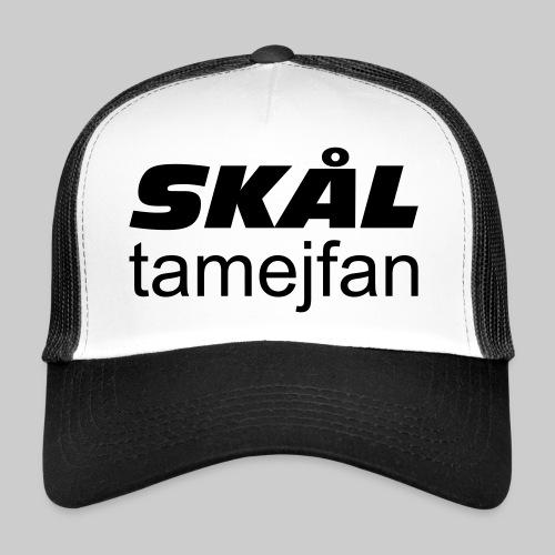 Skål Ta Mej Fan - Trucker Cap