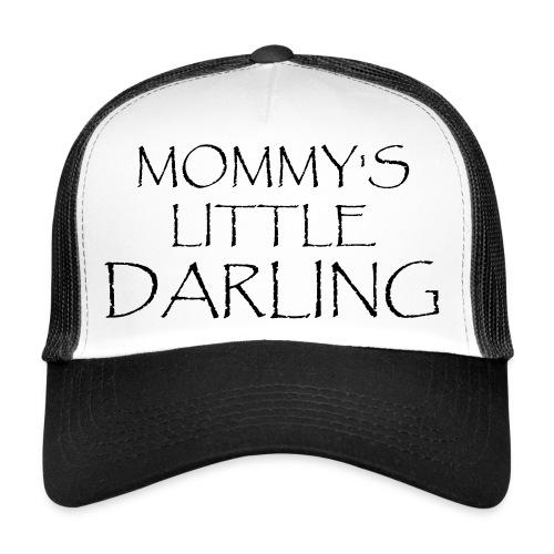 MOMMY'S LITTLE DARLING - Trucker Cap