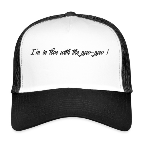 Pow-pow - Trucker Cap