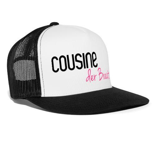 Cousine der Braut - Trucker Cap