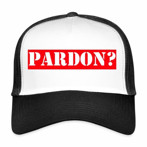 PARDON WITROOD - Trucker Cap