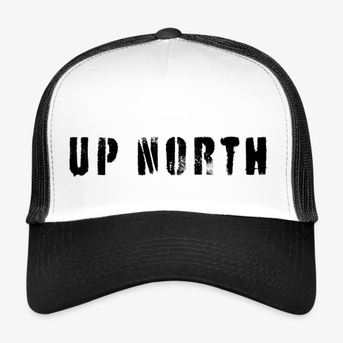 UP NORTH - Trucker Cap