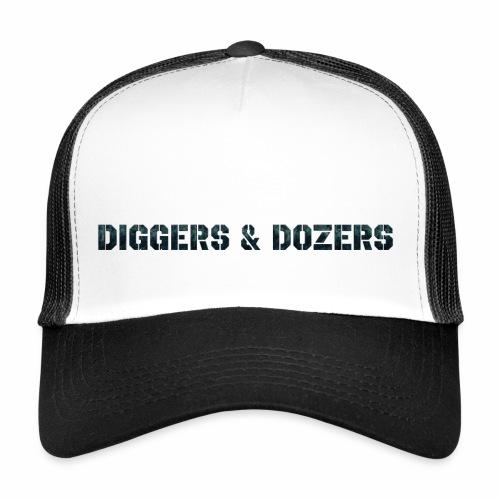 Diggers & Dozers - Trucker Cap