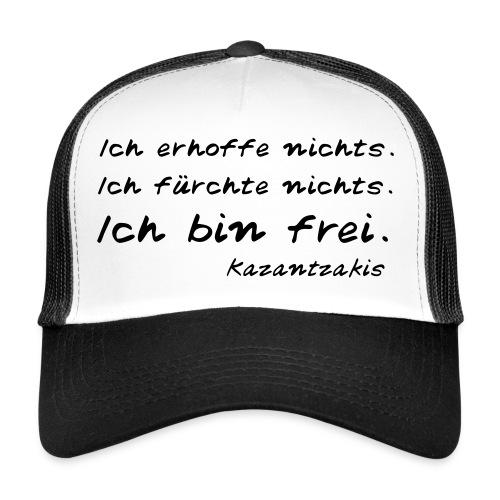 Kazantzakis - Ich bin frei! - Trucker Cap