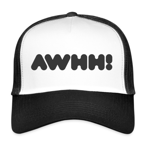 awhh - Trucker Cap