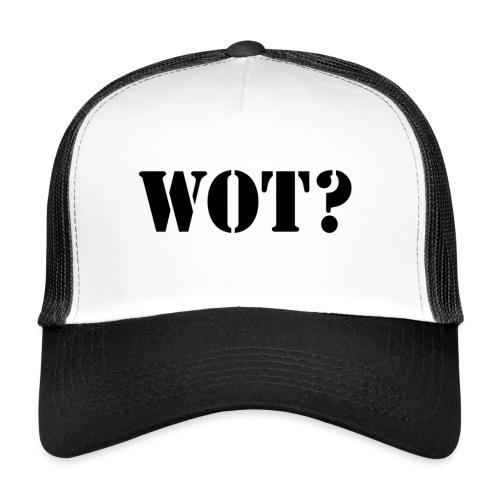 Wot? Logo - Trucker Cap