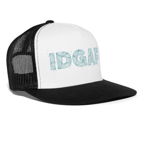 IDGAF - Trucker Cap