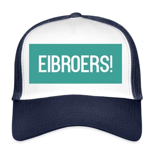 T-shirt Eibroers Naam - Trucker Cap
