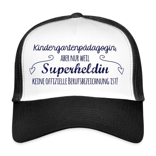 Stoffbeutel: Kindergartenpädagogin - Trucker Cap