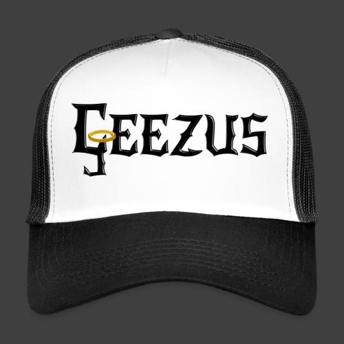GEEZUS logo - Trucker Cap