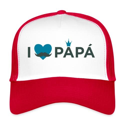 ik hoe van je papa - Trucker Cap