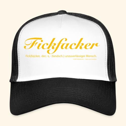 Fickfacker - Trucker Cap