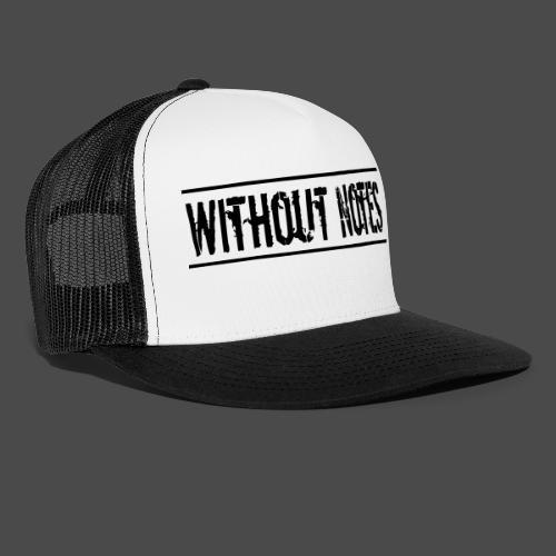 Without Notes Schriftzug Nummer 1 - Trucker Cap