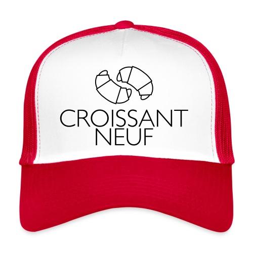Croissaint Neuf - Trucker Cap