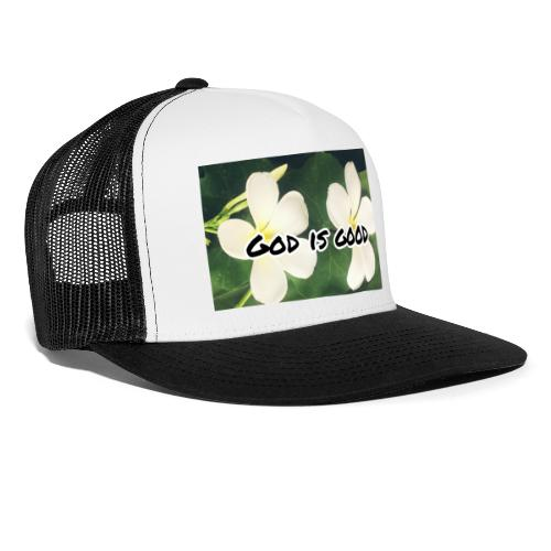 God is good - Trucker Cap