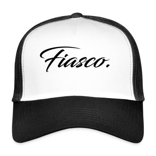 Fiasco. - Trucker Cap