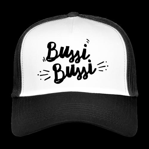 Bussi Bussi - Trucker Cap