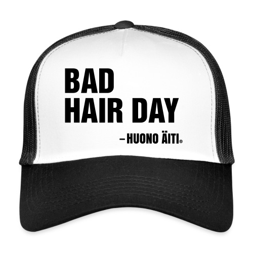 Bad Hair Day - Trucker Cap
