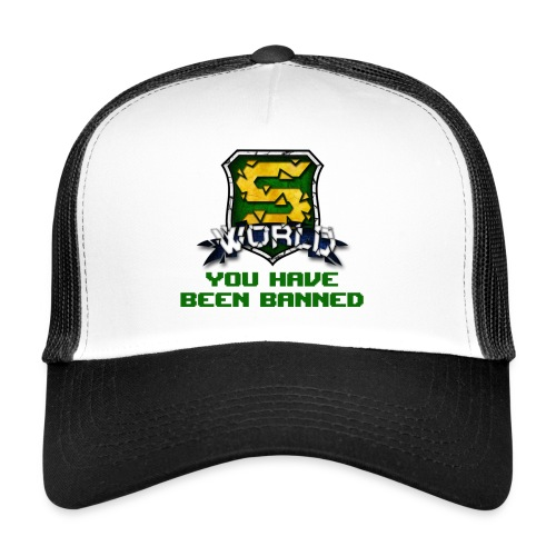 YOU HAVE BEEN BANNED ! - Trucker Cap