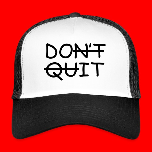 Don't Quit, Do It - Trucker Cap