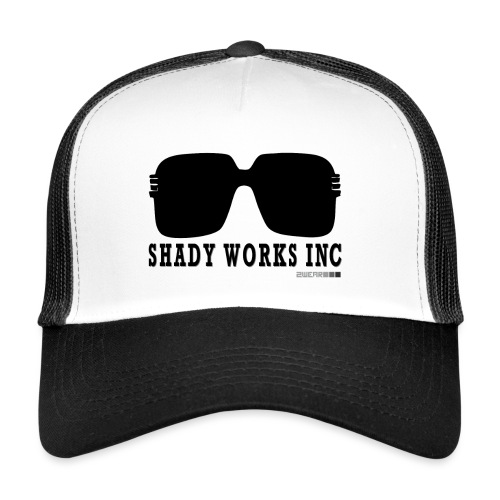 √ Shady works inc - Trucker Cap