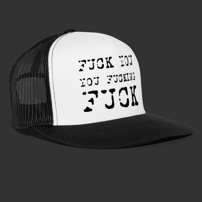 T-shirt, Fuck you...