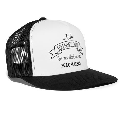 Je jure solennellement - Trucker Cap