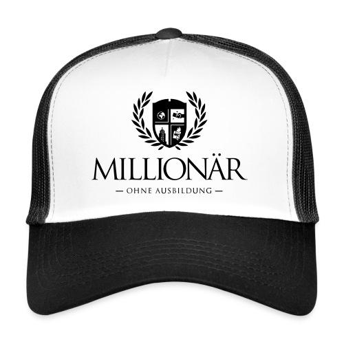 Millionär ohne Ausbildung Jacket - Trucker Cap