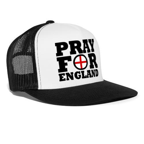 England / Pray For England - Trucker Cap