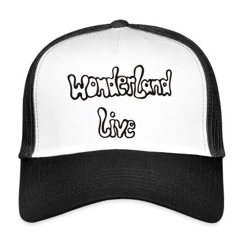 wonderland live - Trucker Cap