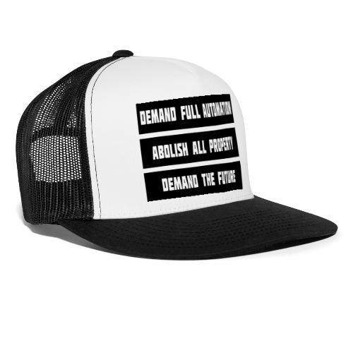 DEMAND THE FUTURE - Trucker Cap