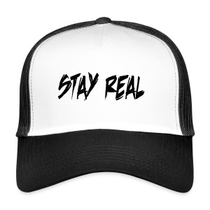 Stay Real - Trucker Cap