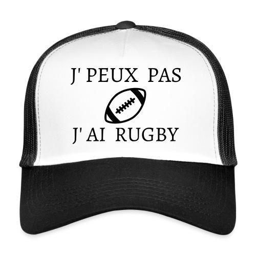 J'peux pas J'ai rugby - Trucker Cap
