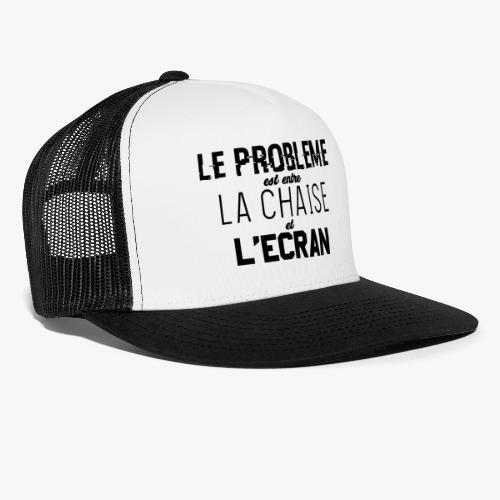 Le vrai problème - Trucker Cap
