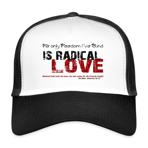 Radikale Liebe black - Trucker Cap