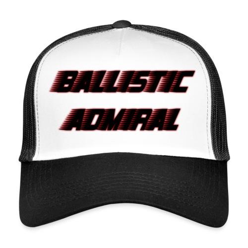 BallisticAdmiral - Trucker Cap