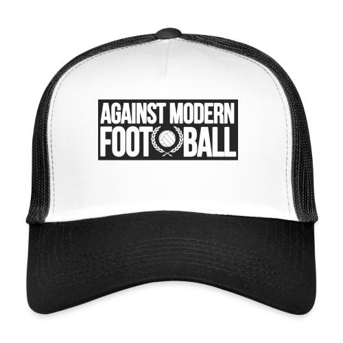 #AgainstModernFootball - Trucker Cap
