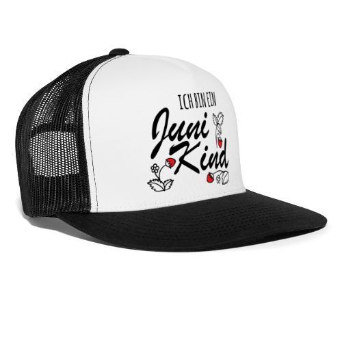Juni Geburtstag Kind Shirt lustiges Geschenk - Trucker Cap