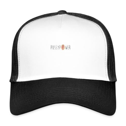 Pussypower - Trucker Cap