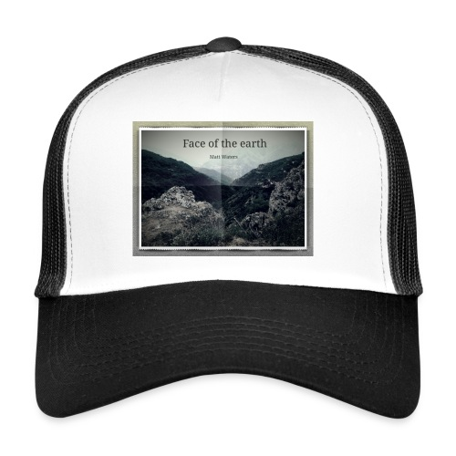 face of the earth - Trucker Cap