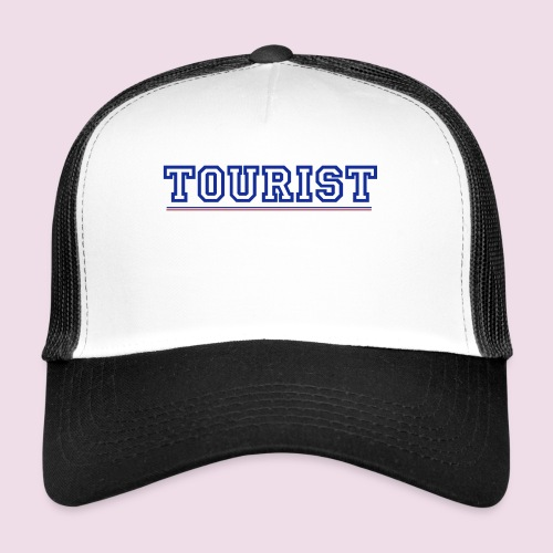 tourist - Trucker Cap